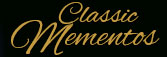 Classic Mementos